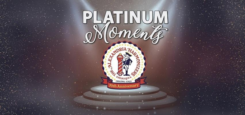 """Platinum Moments"" - Alexandria Harmonizers 70th Anniversary Show"